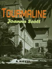 Tourmaline by Joanna Scott