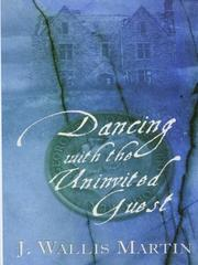Cover of: Dancing with the Uninvited Guest