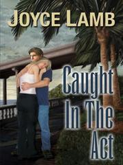 Cover of: Caught in the act | Joyce Lamb