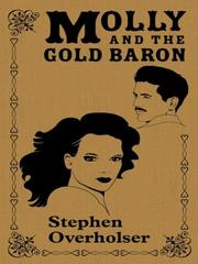 Cover of: Molly and the gold baron by Stephen Overholser