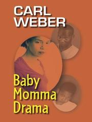 Cover of: Baby momma drama