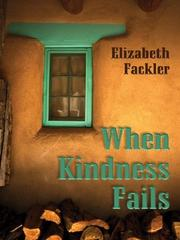 Cover of: When kindness fails