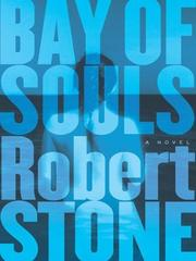 Cover of: Bay of souls | Stone, Robert