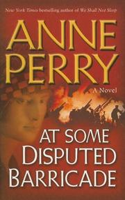 Cover of: At Some Disputed Barricade: A Novel