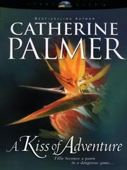 Cover of: A Kiss of Adventure or The Treasure or Timbuktu