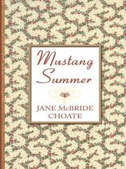 Cover of: Mustang summer | Jane McBride Choate