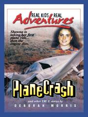 Cover of: Plane Crash and Other True Stories | Deborah Morris