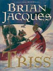 Cover of: Triss | Brian Jacques