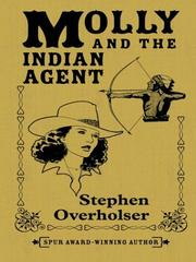 Cover of: Molly and the Indian Agent | Stephen Overholser