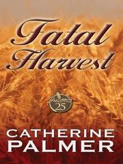 Cover of: Fatal harvest