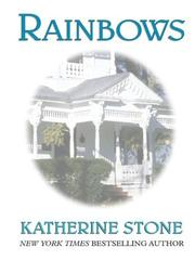 Rainbows by Katherine Stone