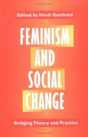 Feminism and Social Change: Bridging Theory and Practice