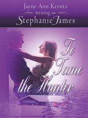 To Tame the Hunter by Jayne Ann Krentz