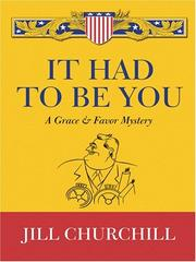 Cover of: It had to be you: A Grace & Favor Mystery