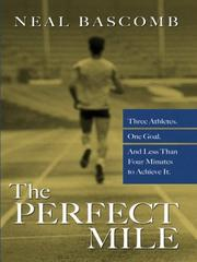 Cover of: The Perfect Mile | Neal Bascomb