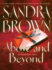 Cover of: Above and beyond | Sandra Brown