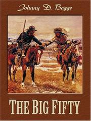 Cover of: The Big Fifty: a western story