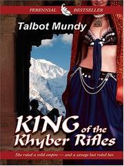 Cover of: King of the Khyber Rifles | Talbot Mundy
