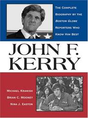 John F. Kerry by Michael Kranish