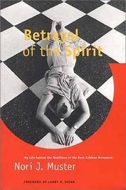 Cover of: Betrayal of the Spirit | Nori J. Muster