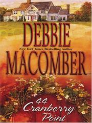 Cover of: 44 Cranberry Point by Debbie Macomber.
