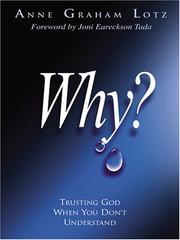 Cover of: Why? Trusting God When You Don't Understand