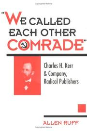 "Cover of: ""We called each other comrade"""