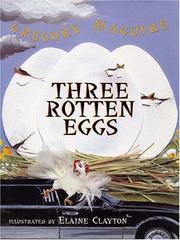 Cover of: Three Rotten Eggs (The Literacy Bridge - Large Print) | Gregory Maguire
