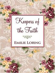 Cover of: Keepers of the faith | Emilie Baker Loring