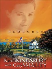 Cover of: Remember (Redemption Series, Book 2) | Karen Kingsbury with Gary Smalley