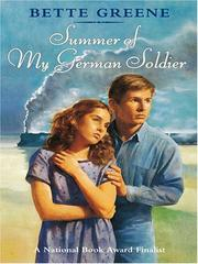 Cover of: Summer of my German soldier | Bette Greene