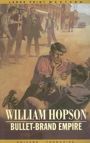 Cover of: Bullet-brand empire | William Hopson