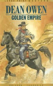 Cover of: Golden empire | Dean Owen
