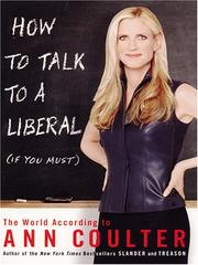 Cover of: How To Talk To A Liberal