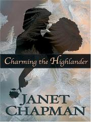 Cover of: Charming the highlander | Janet Chapman