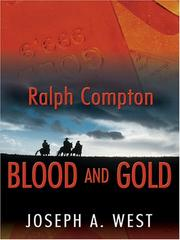 Cover of: Blood and gold: a Ralph Compton novel