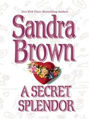 Cover of: A secret splendor