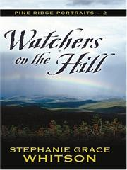 Cover of: Watchers on the hill | Stephanie Grace Whitson