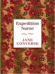 Cover of: Expedition nurse | Jane Converse