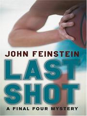 Cover of: Last shot | John Feinstein