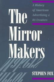 Cover of: The mirror makers | Stephen R. Fox