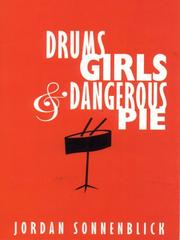 Cover of: Drums, Girls, And Dangerous Pie