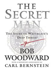 The secret man by Woodward, Bob.