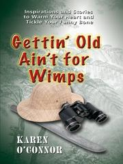 Cover of: Gettin' old ain't for wimps