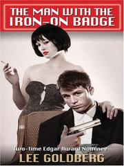 Cover of: The man with the iron-on badge | Goldberg, Lee