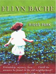 Cover of: Riggs Park | Ellyn Bache