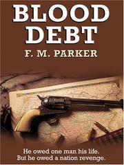 Cover of: Blood debt | F. M. Parker