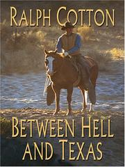 Cover of: Between hell and Texas