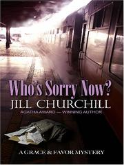Cover of: Who's sorry now?: a Grace & Favor mystery
