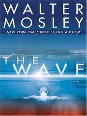 Cover of: The wave | Walter Mosley